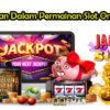 Keuntungan Dalam Permainan Slot Online Resmi